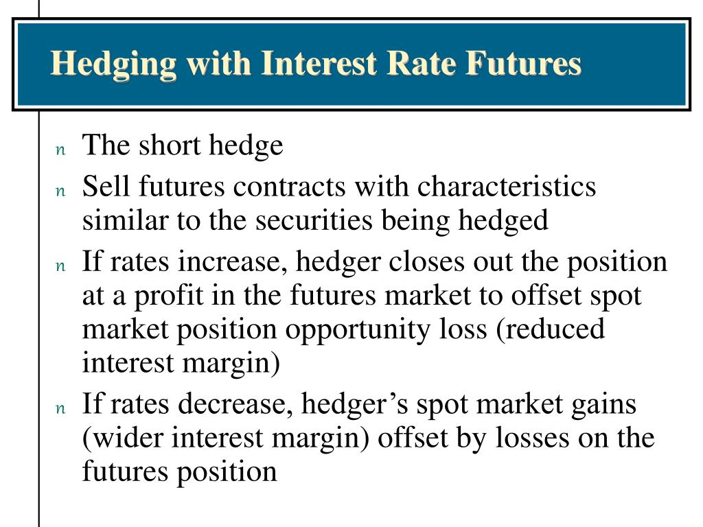 Hedging with Interest Rate Futures