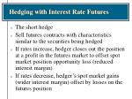 hedging with interest rate futures18