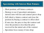 speculating with interest rate futures14