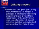 quitting a sport