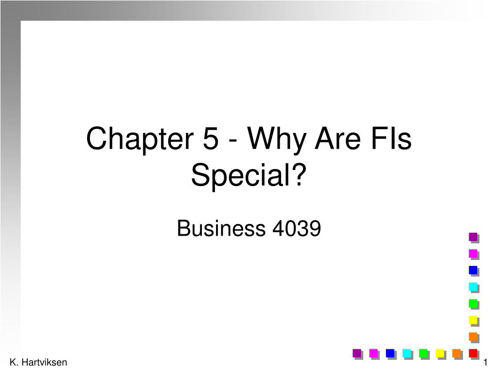 chapter 5 why are fis special l.