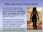 what is the price of doing nothing
