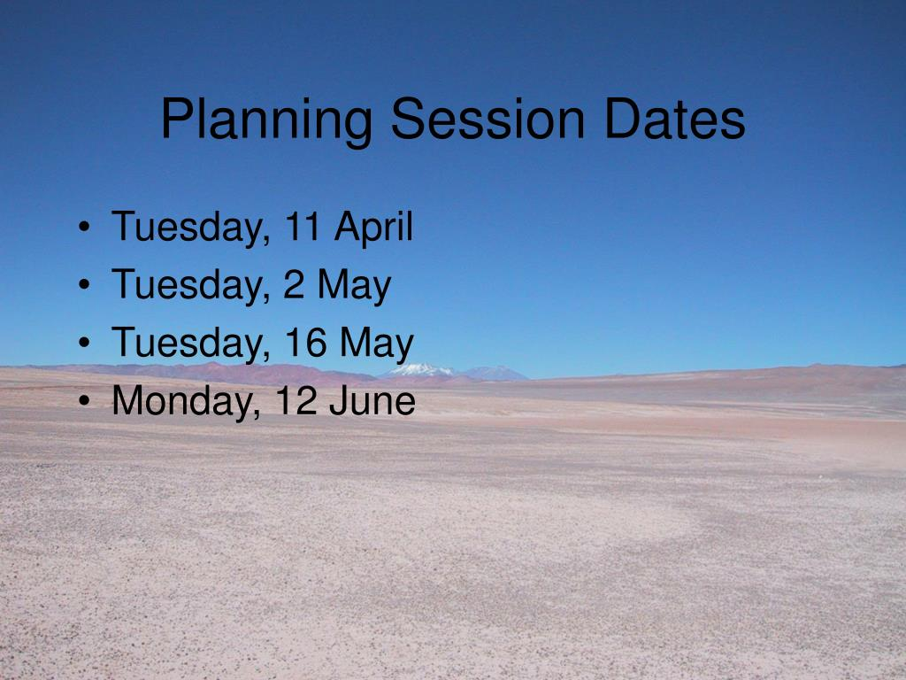 Planning Session Dates