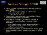 constraint solving in desert