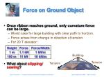 force on ground object