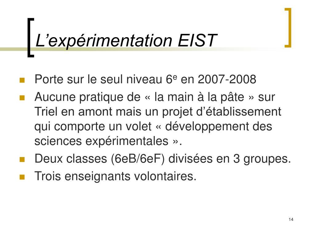 L'expérimentation EIST