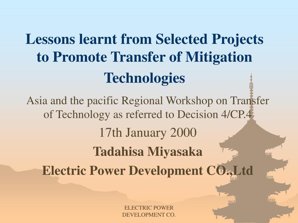 lessons learnt from selected projects to promote transfer of mitigation technologies l.
