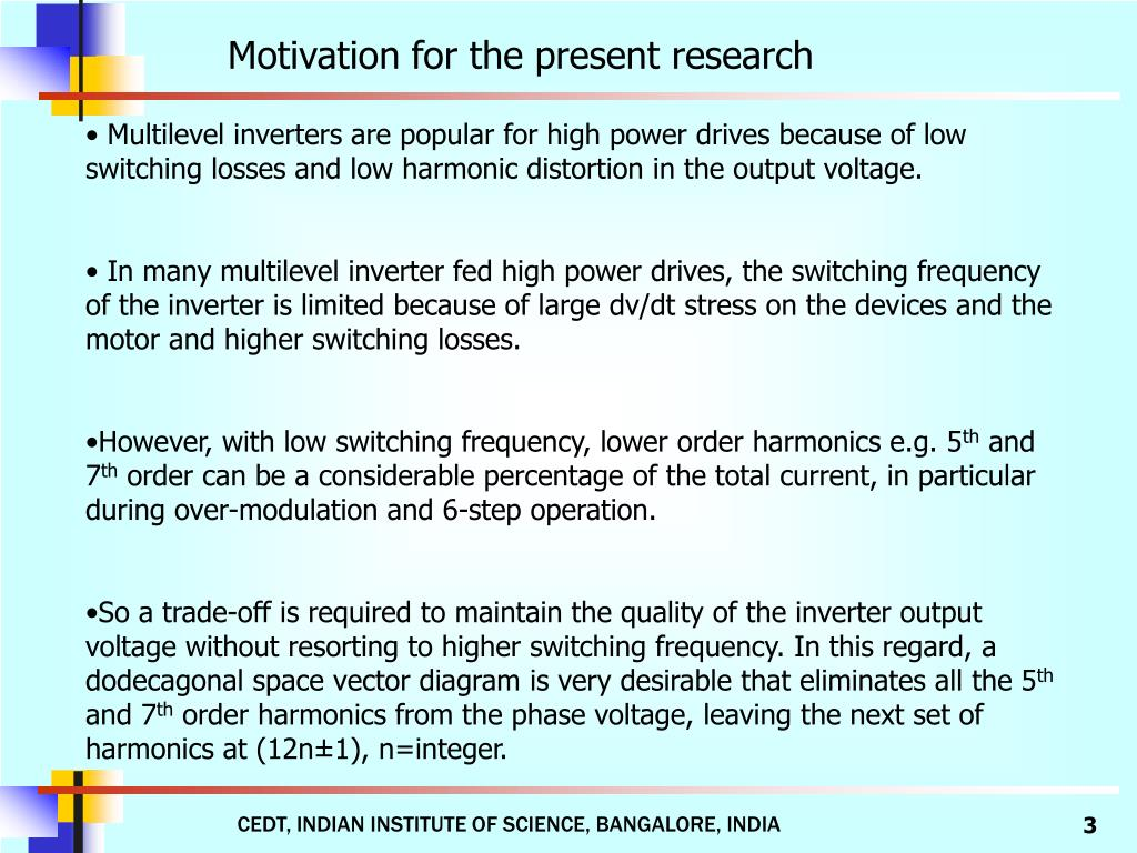 Motivation for the present research