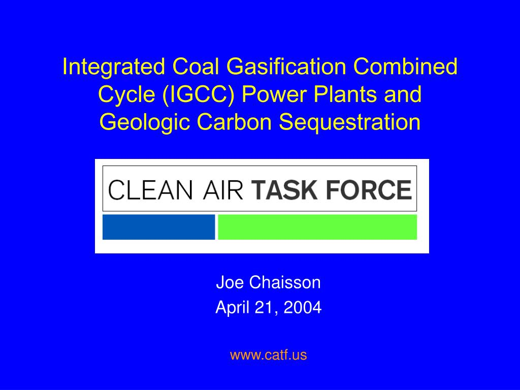 integrated coal gasification combined cycle igcc power plants and geologic carbon sequestration l.