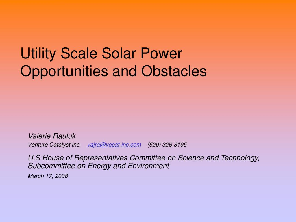 utility scale solar power opportunities and obstacles l.