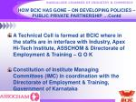 how bcic has gone on developing policies public private partnership contd