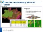 computational modelling with cell spaces