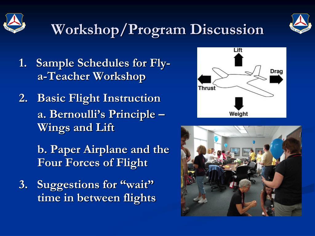 Workshop/Program Discussion