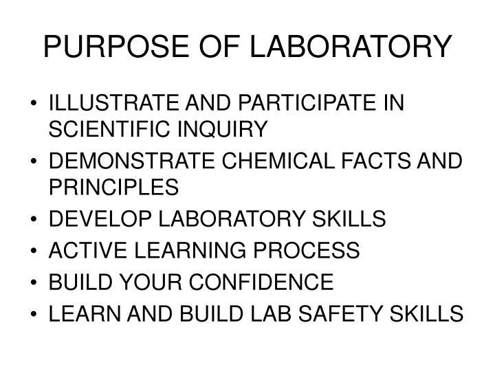 Purpose of laboratory