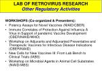 lab of retrovirus research other regulatory activities6