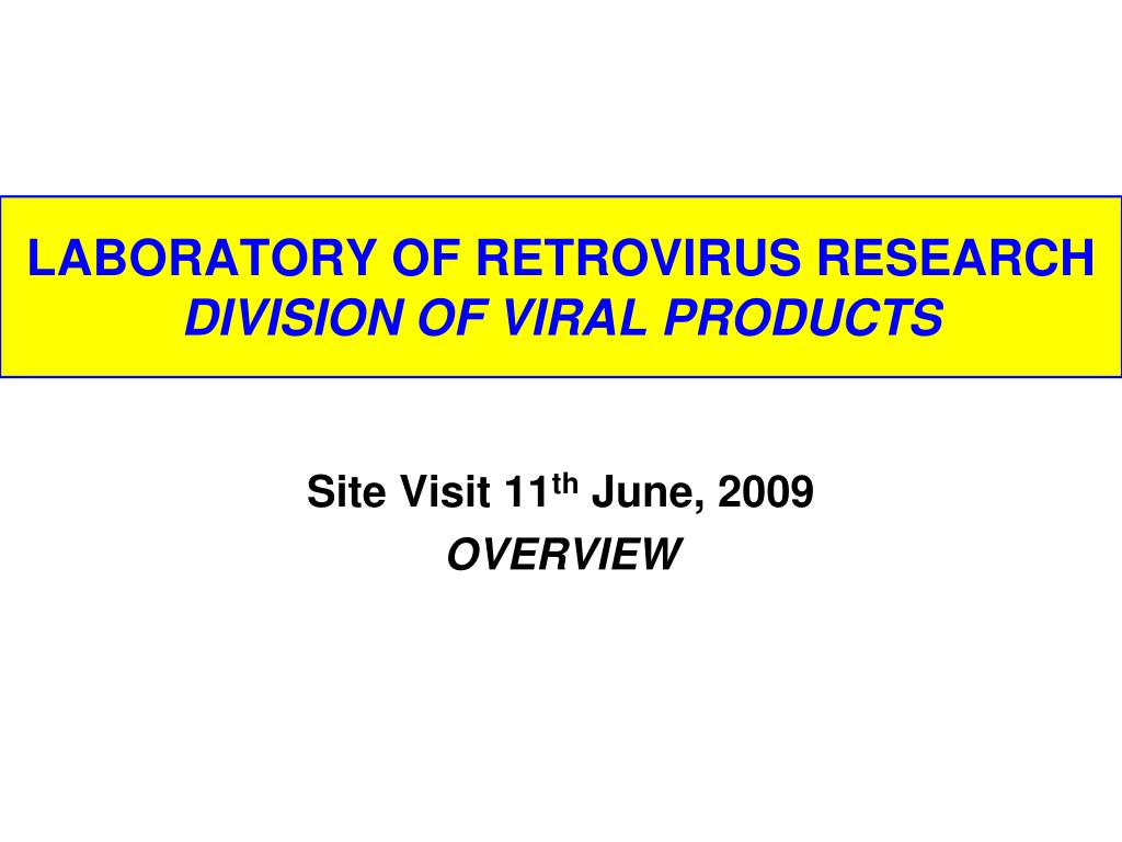 laboratory of retrovirus research division of viral products l.