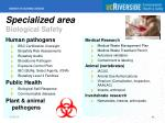 specialized area biological safety