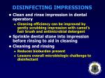 disinfecting impressions27
