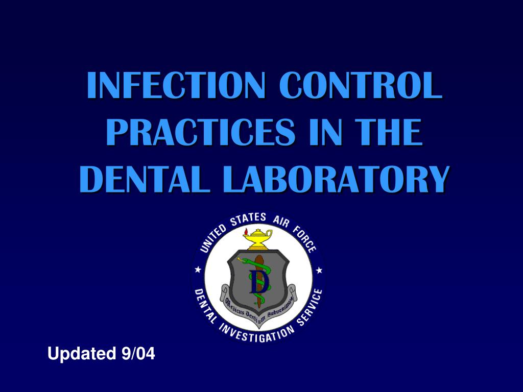 infection control practices in the dental laboratory l.