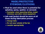 mask protective eyewear clothing