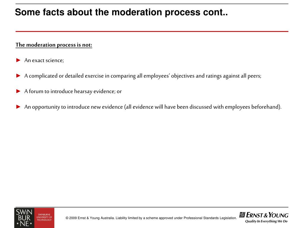 Some facts about the moderation process cont..