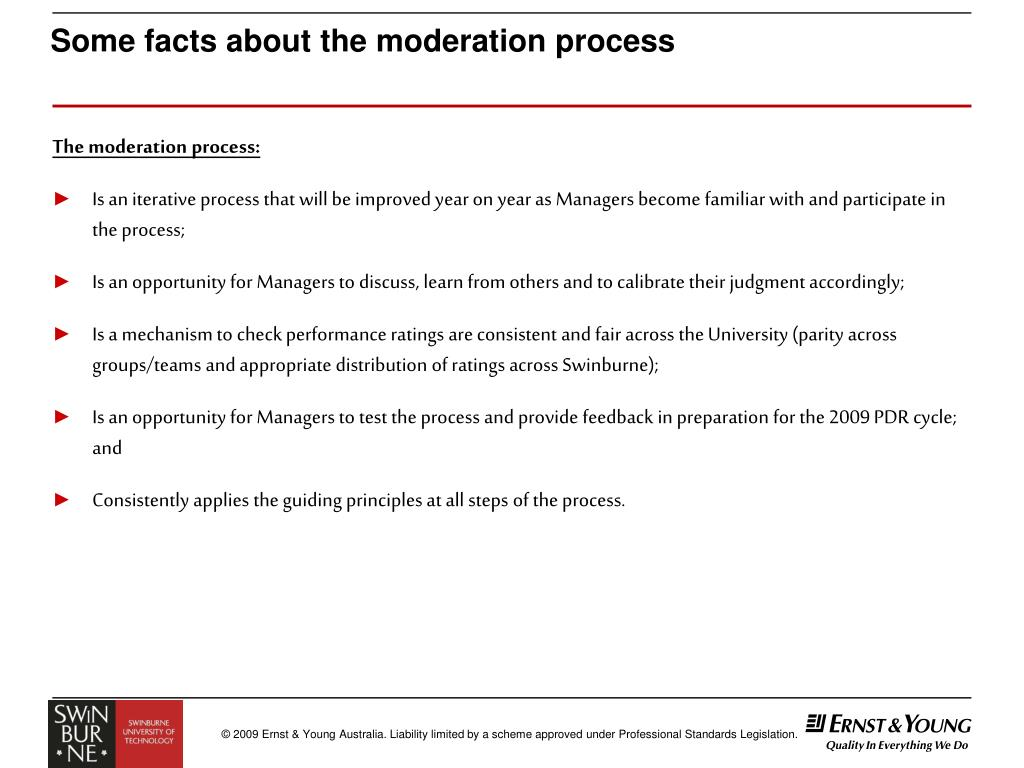 Some facts about the moderation process