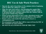 bsc use safe work practices