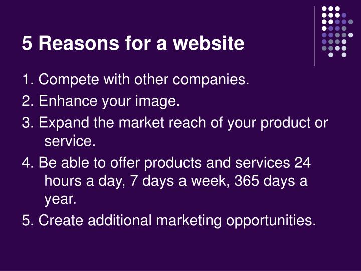 5 reasons for a website
