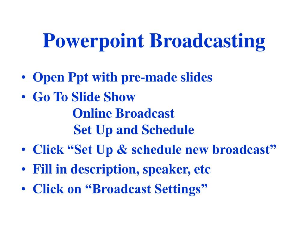 Powerpoint Broadcasting