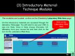 3 introductory material technique modules