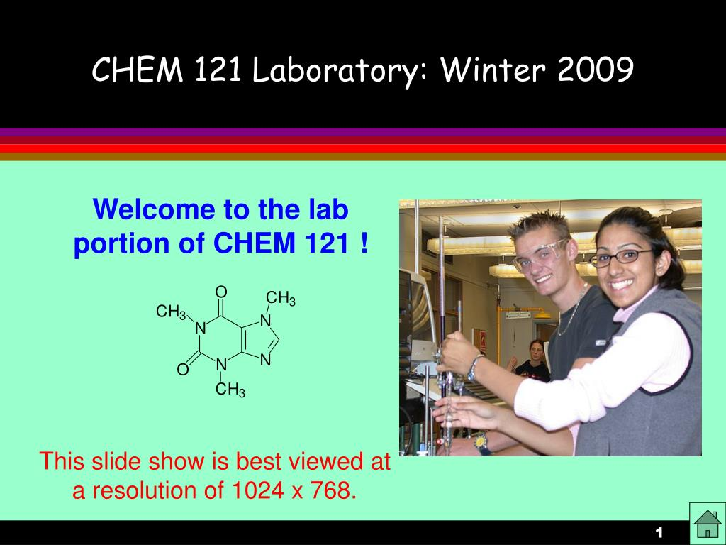 chem 121 laboratory winter 2009 l.