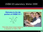 chem 121 laboratory winter 2009