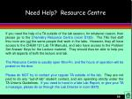 need help resource centre