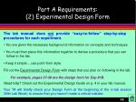 part a requirements 2 experimental design form