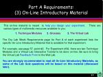 part a requirements 3 on line introductory material