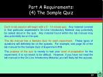 part a requirements 4 the sample quiz