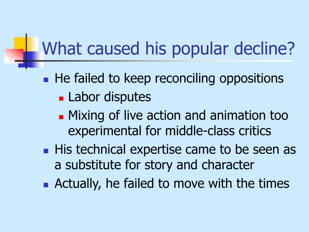 What caused his popular decline?