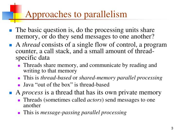 Approaches to parallelism