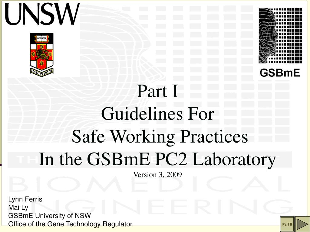 part i guidelines for safe working practices in the gsbme pc2 laboratory version 3 2009 l.