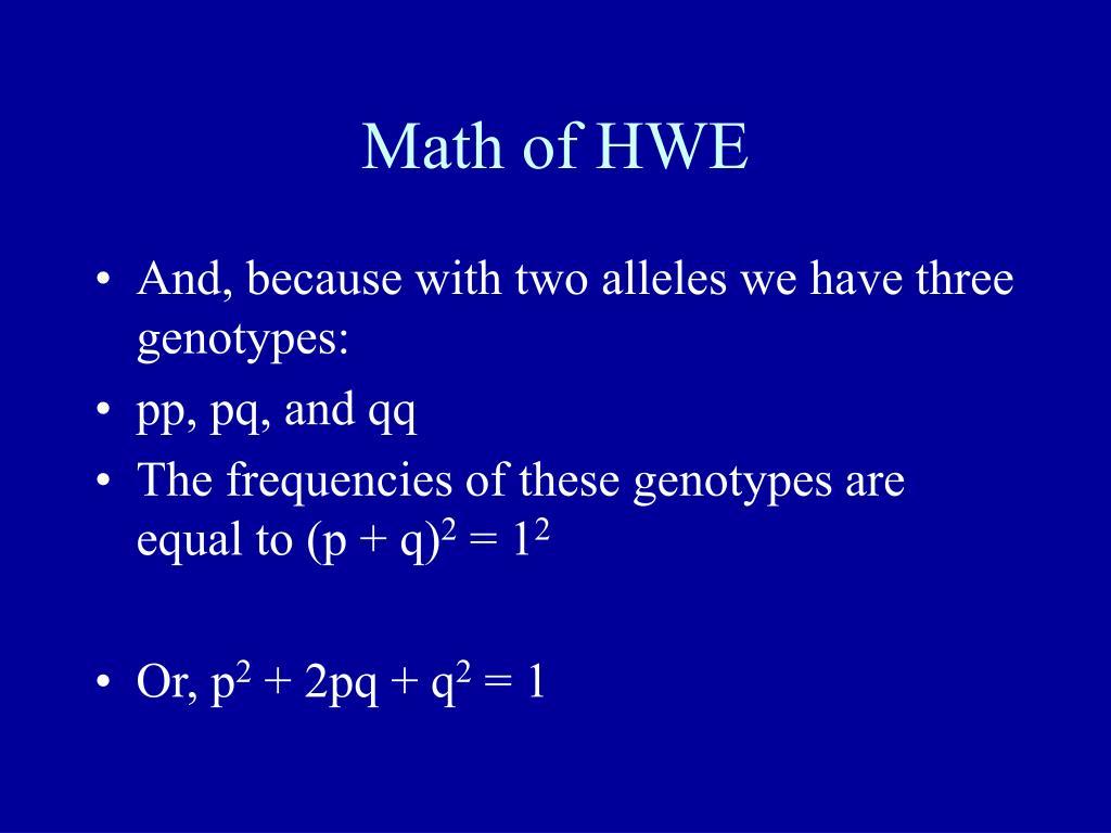 Math of HWE