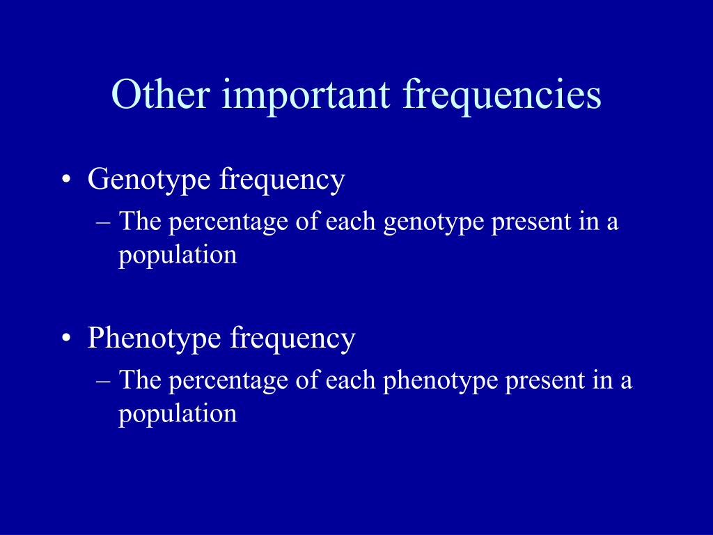 Other important frequencies