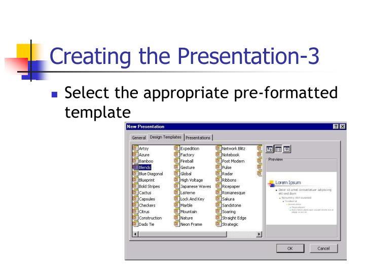 Creating the Presentation-3
