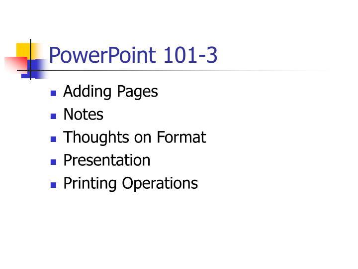 Powerpoint 101 3