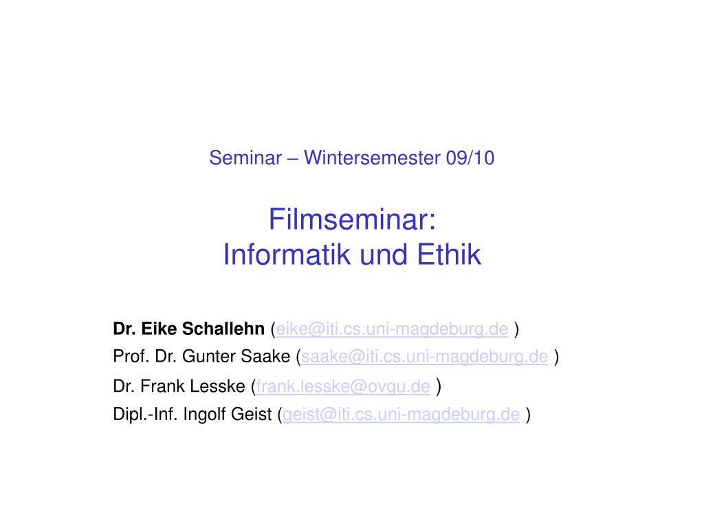 seminar wintersemester 09 10 filmseminar informatik und ethik