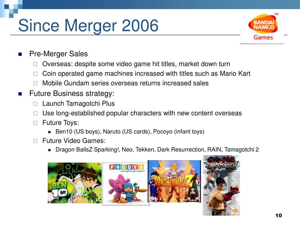 Since Merger 2006