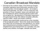 canadian broadcast mandate