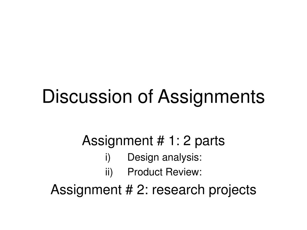 discussion of assignments l.