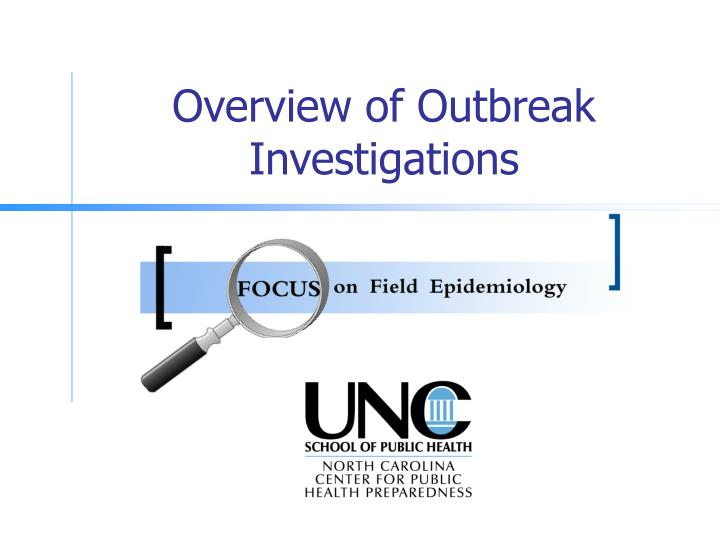 overview of outbreak investigations n.