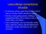 lietuvi kojo romantizmo bruo ai