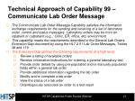 technical approach of capability 99 communicate lab order message